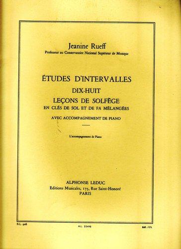 Etudes d'intervalles - dix-huit leçons de solfège en clés de sol et de fa mélangées - avec accompagnement de piano par Janine Rueff