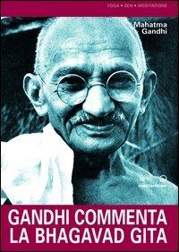 MAHATMA GANDHI - GANDHI COMMEN por Mohandas Karamchand Gandhi