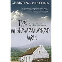 The Misremembered Man McKenna, Christina ( Author ) Jun-07-2011 Paperback