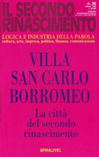 la-villa-san-carlo-borromeo-la-citta-del-secondo-rinascimento