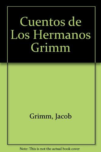 Cuentos de Los Hermanos Grimm por Jacob Grimm