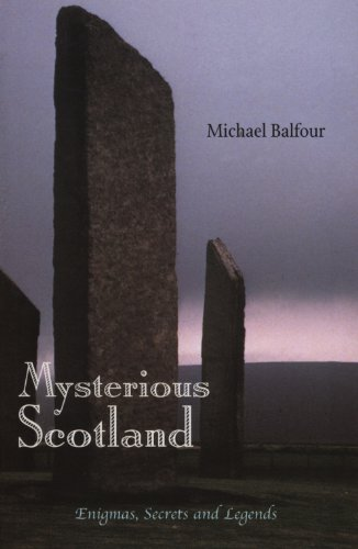 Mysterious Scotland: Enigmas, Secrets and Legends (English Edition)