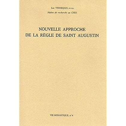 Nouvelle approche de la Règle de saint Augustin