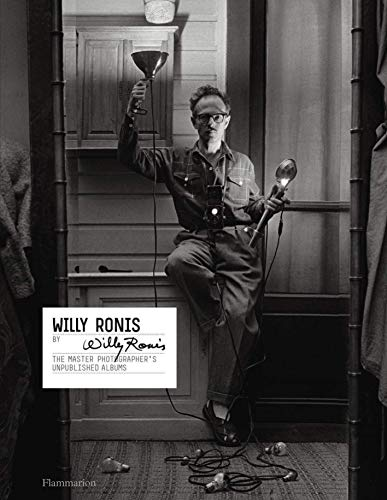 Willy Ronis by Willy Ronis (Langue anglaise) par Willy Ronis