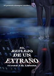 El reflejo de un extraño (Spanish Edition)