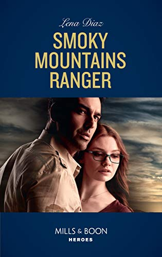 Smoky Mountains Ranger (Mills & Boon Heroes) (The Mighty McKenzies, Book 1) (English Edition)