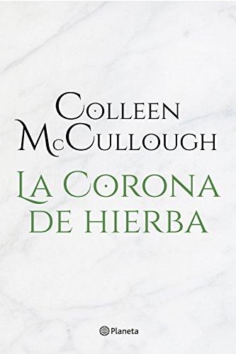 La corona de hierba por Colleen McCullough