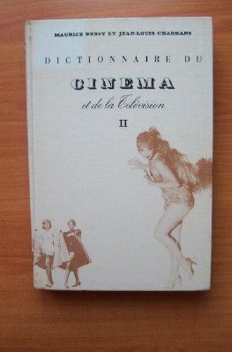 DICTIONNAIRE DU CINEMA ET DE LA TELEVISION Tome 2: D à G