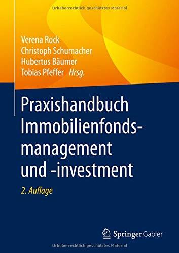Praxishandbuch Immobilienfondsmanagement und -investment