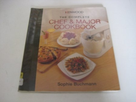 Kenwood: The Complete Chef and Major Cookbook