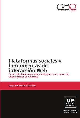 Plataformas Sociales y Herramientas de Interaccion Web