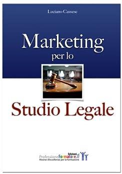 Marketing per lo Studio Legale di [Cassese, Luciano]