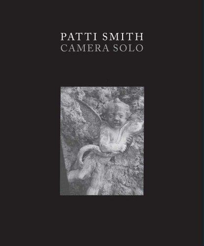Patti Smith: Camera Solo (Wadsworth Atheneum Museum of Art) (Smith Photography Art)