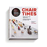 Chair Times: Stühle in ihrer Zeit / A History of Seating