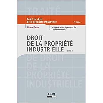 Droit de la propriété industrielle, Tome 1, 2ème édition