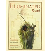 [(The Illuminated Rumi)] [Author: Jalal Al-Din Rumi] published on (October, 2000)