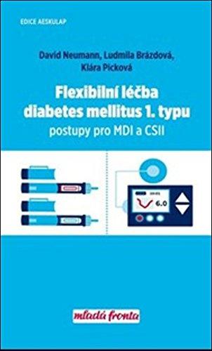 Flexibilní léčba diabetes mellitus 1. typu: Postupy pro MDI a CSII (2017)