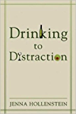 Drinking to Distraction (English Edition)