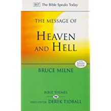 The Message of Heaven and Hell: The Bible Speaks Today: Bible Themes