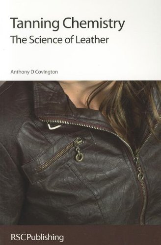 Tanning Chemistry: The Science of Leather por Anthony D. Covington