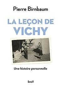 La leçon de Vichy par Pierre Birnbaum
