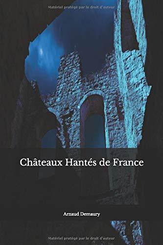 Châteaux Hantés  de France