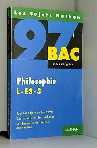 Philosophie, L-ES-S : [tous les sujets du bac 1996], corrigés par Collectif (Broché)