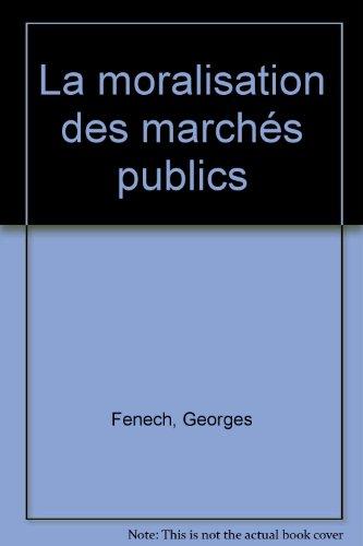 La moralisation des marchés publics
