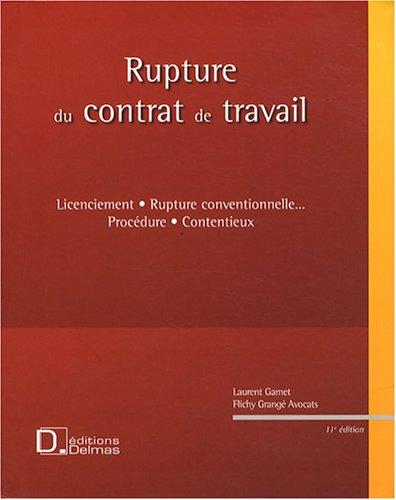 Rupture du contrat de travail : Licenciement, rupture conventionnelle... Procdure, contentieux (1Cdrom)