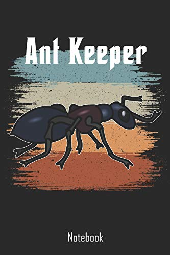 Ant Keeper: Retro Vintage Ant Keeper Notebook | college book | diary | journal | booklet | memo | 110 sheets - ruled paper 6x9 inches - Farm Ant Wissenschaft