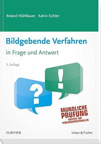 Bildgebende Verfahren in Frage und Antwort: Fragen und Fallgeschichten