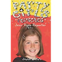 Party Girls: Rave Reporter: 1 by Jennie Walters (2002-07-18)