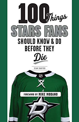 100 Things Stars Fans Should Know & Do Before They Die (100 Things...Fans Should Know) -