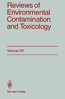Reviews Of Environmental Contamination And Toxicology: Continuation Of Residue Reviews por George W. Ware Gratis