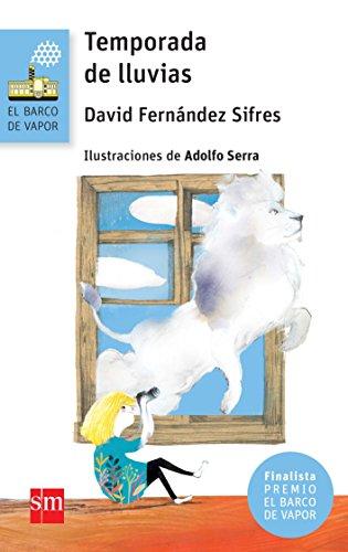Temporada de lluvias (El Barco de Vapor Azul) por David Fernández Sifres