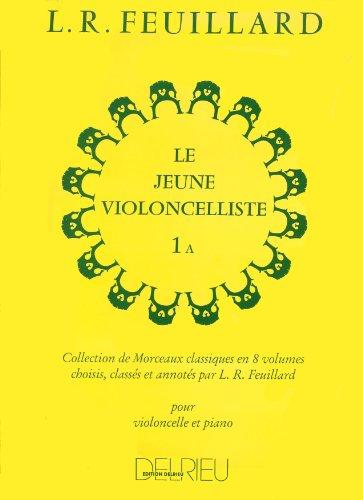 Jeune violoncelliste (Le) Volume 1A