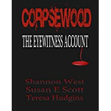 Corpsewood: The Eyewitness Account (English Edition)