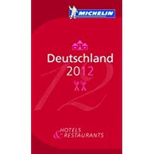 Michelin Guide 2011 Deutschland: Hotels & Restaurants