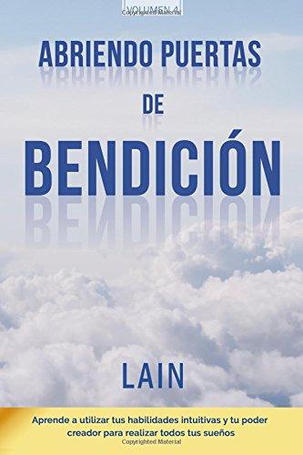 Abriendo Puertas de Bendición (La Voz de Tu Alma) por Lain García Calvo