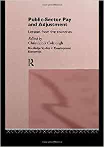 public sector pay and adjustment colclough christopher