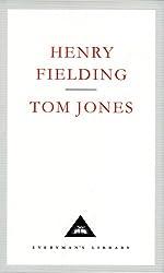 The History of Tom Jones (Everyman's Library Classics)