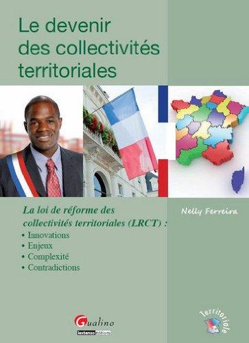Le devenir des collectivités territoriales : La l...