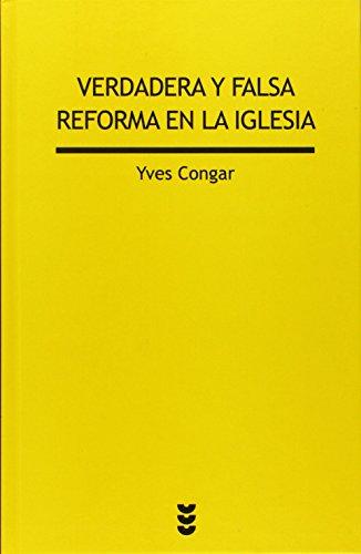 Descargar Libro Verdadera Y Falsa Reforma En La Iglesia (Verdad e Imagen) de Yves Congar