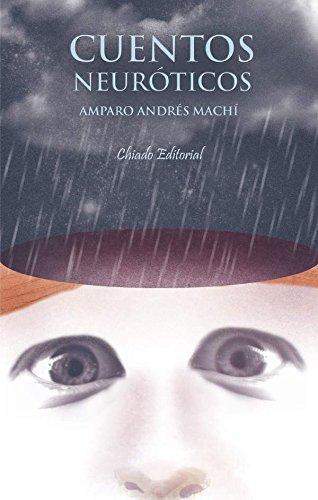 Cuentos neuróticos por Amparo Andrés Machí