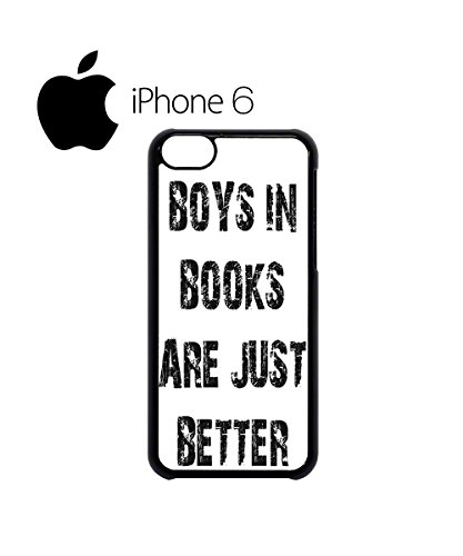 Boys in Books are Just Better Mobile Cell Phone Case Cover iPhone 6 Plus Black Schwarz