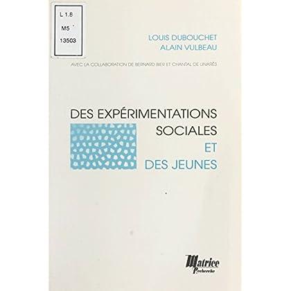 Des expérimentations sociales et des jeunes (Champ Social Hors Collection)