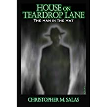 House On Teardrop Lane  The Man In The Hat (English Edition) 8485736fa47d