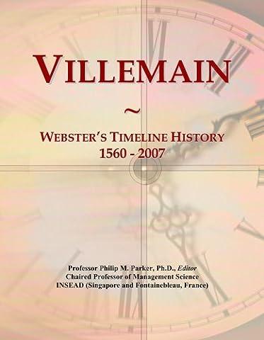 M Villemain - Villemain: Webster's Timeline History, 1560 -