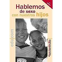 Hablemos de sexo con nuestros hijos (Educom)