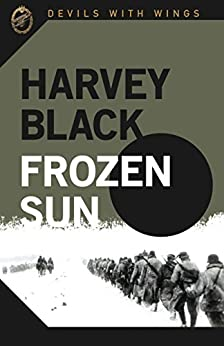 Frozen Sun (Devils with Wings Book 3) by [Black, Harvey]